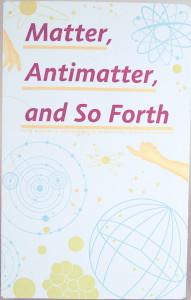 Casey Gardner - Matter, Antimatter and So Forth