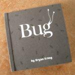 Bryan Kring Bug