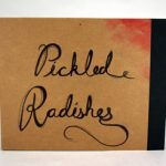 Jamie Runnells - Pickled Radishes