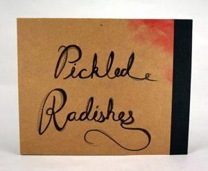 Jamie Runnells - Pickled Radishes